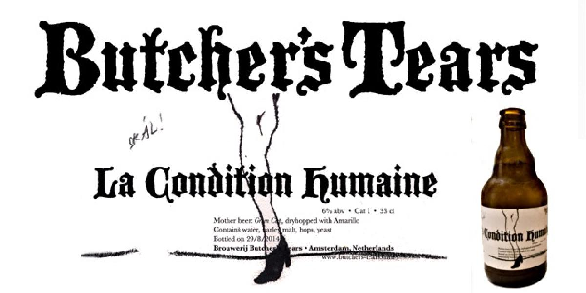 Butcher's Tears La Condition Humaine